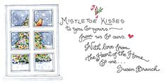 """so sweet """"mistletoe kisses to you & yours from us & ours. With love from the Heart of the Home and me ... """""""