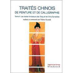 Traités chinois de peinture et de calligraphie