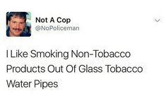 #weedmemes #weedmeme #highaf #weed #ganja #pothead #stoner #maryjane #highlife #highsociety #baked #zooted #weed #stonergram #weedstagram #cannabis #marijuana #hemp #cannabiscommunity #stonerdays #420life #lit #blunt #joint #glasspipes #cops