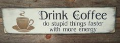 """Primitive rustic coffee kitchen sign, perfect for your country kitchen. sign is made of wood, and is hand painted and distressed to give the look of an old sign. sign measures 24"""" X 7 """" it comes ready"""