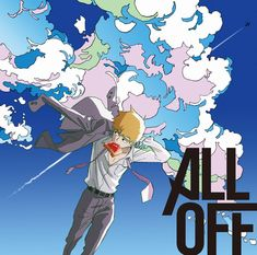 ALL OFF | Mob-psycho 100 Ending-theme