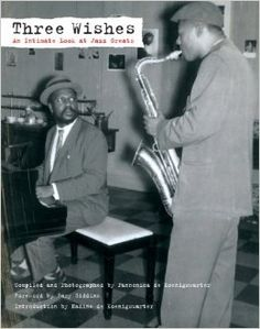 Pannonica De Koenigswarter - Three Wishes: An Intimate Look at Jazz Greats [Paperback]