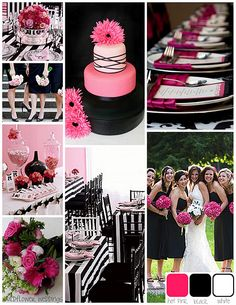 hot pink, black, and white wedding colors, really love this color combo for ANYTHING!!!
