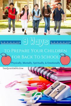 9 Ways to Prepare Your Children for Back To School