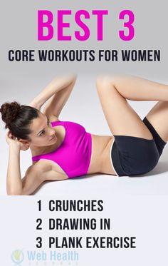 Best 3 core #workouts for women.