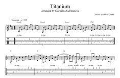 "Six-string guitar arrangement by Margarita Gershunova for David Guetta's ""Titanium"" David Guetta Titanium, Music Tabs, Guitar Sheet Music, Social Media Pages, Songs, Song Books"