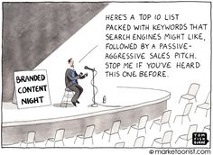 """Branded Content"" cartoon (love this one! Email Marketing Strategy, Marketing Communications, Small Business Marketing, Inbound Marketing, Content Marketing, Online Marketing, Social Media Marketing, Connected Learning, Serious Business"