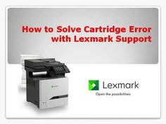 Bugged up with cartridge issues? Cannot understand how to resolve the error of your Lexmark printer? Go through this video and follow the steps explained for fixing the cartridge related issues. And for further assistance just reach Lexmark Support Canada at http://macpatchers.ca/lexmark-printer-support-canada.html