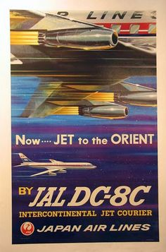Japan Air Lines - Now Jet to the Orient