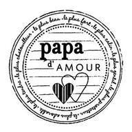 Papa d'amour.