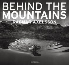 Behind the mountains von Ragnar Axelsson http://www.amazon.de/dp/9935420299/ref=cm_sw_r_pi_dp_-RNEub1Z4AEPV
