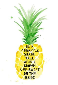 Pineapple quote cute