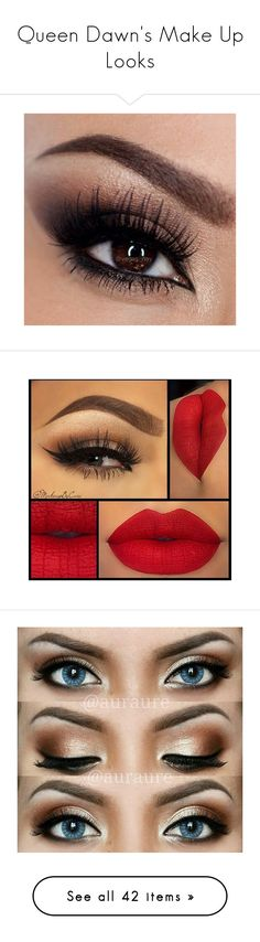 """Queen Dawn's Make Up Looks"" by dawn-wales ❤ liked on Polyvore featuring beauty products, makeup, eye makeup, eyes, beauty, eye's, lips, lipstick, maquiagem and face makeup"