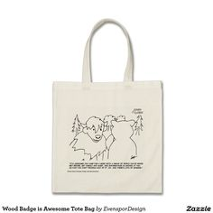 Wood Badge is Awesome Tote Bag