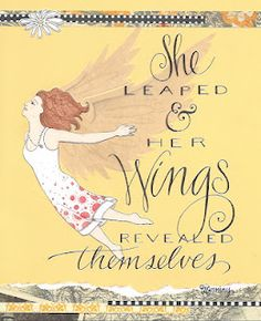 My wings are revealing themselves...What about yours?