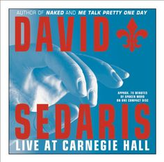 Because sometimes you want the author to read to you! Audience Q&A at the end is quite a bonus; adds lots of color to some of the stories you may already know and love. David Sedaris Live at Carnegie Hall by David Sedaris http://www.amazon.com/dp/1586215647/ref=cm_sw_r_pi_dp_yNZItb1DNH82QX76