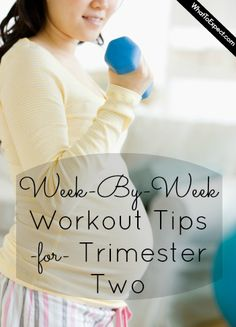 Week-by-week advice on working out during the second trimester of pregnancy