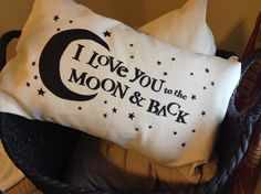 "Hand Painted ""I Love You to the Moon"" Pillow. Fun and Whimsical for any room of the house! Great Baby or Wedding Shower gift."