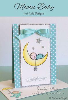 Stampin' Up! Moon Baby - Judy May, Just Judy Designs