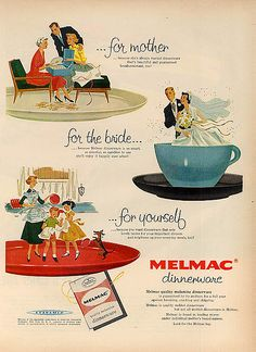 Melmac Ad I remember eating in Melmac plates growing up. My mother said she bought them because my brother used to throw the china plates on the floor when he was done eating and they would break! Brings back so many memories!