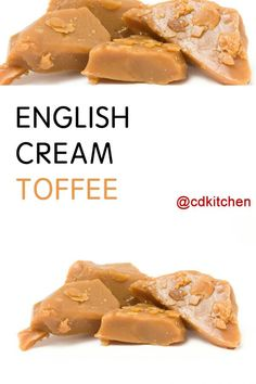 English Cream Toffee - Recipe is made with sweetened condensed milk, brown sugar, butter, golden syrup | CDKitchen.com