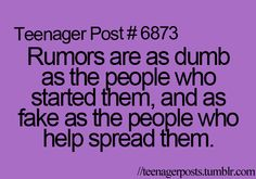I don't hate but i dislike people who start rumors and also help spread rumors!!!!!!!!!!!!!!!!!!!!!!!!!!!!!!