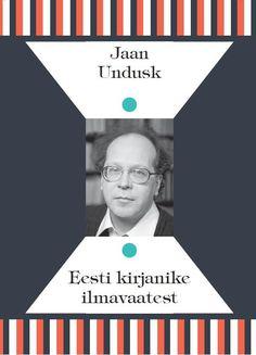 EESTI KIRJANIKE ILMAVAATEST: Jaan Undusk - Raamat | Rahva Raamat