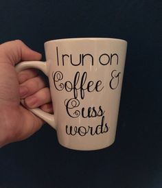 This listing is for ONE coffee mug that is personalized with I Run On Coffee & Cuss Words.  The design is made with high quality permanent grade vinyl, with proper care of your wine glass it will last for many years.  This mug is NOT dishwasher/microwave safe. Please gently handwash only.  IMPORTANT: Item is made to order and will ship within FIVE business days via priority 2-3 day shipping. Items are packed carefully to ensure they arrive safe. If there is an issue with your item. Please…