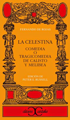 La Celestina, un clásico con que maravillarse a través de un personaje señero de la literatura en castellano. Ways Of Learning, Romance Novels, Spanish, Author, Adventure, Reading, Books, Graphic Novels, 4 Months