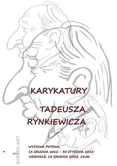 """31. wystawa - """"Karykatury"""" - 13 grudnia 2012 - 31 stycznia 2013 r. Wystawa karykatur profesorów PŁ oraz malarstwa Tadeusza Rynkiewicza, absolwenta Wydziału Mechanicznego PŁ z 1954 roku, konstruktora, utalentowanego artysty plastyka z zamiłowania."""