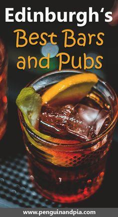 The best bars and pubs in Edinburgh, Scotland