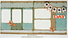 layout by Mary Thompson.... with several retired CTMH papers... BUT I love the layout!