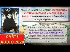 CARTE AUDIO 2020- VIAȚA MINUNATĂ A UNEI SFINTE CĂSĂTORITE DIN ZILELE NOASTRE dăruită cu mari harisme - YouTube Event Ticket, Audio, Youtube
