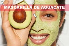 Todos podemos tener una piel  suave y tersa, un cutis limpio y radiante. Natural, Avocado, Fruit, Beauty, Smooth Skin, Homemade Beauty Tips, Face Beauty, Healthy Living, Faces