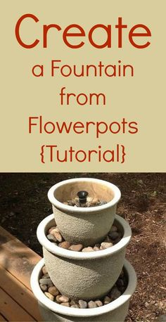 This is easy enough that even I can do it ~ upcycle flowerpots into a fountain