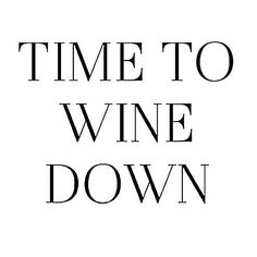Are you ready to wine down yet? Cocktail Quotes, Cocktail Puns, Cocktails, Alcohol Quotes, Alcohol Humor, Wine Quotes, Quotes About Wine, Wine Sayings, Bar Quotes