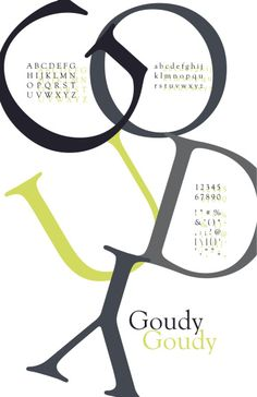 Goudy Typeface Poster (2011). clever layout