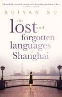 Buy The Lost and Forgotten Languages of Shanghai by Ruiyan Xu and Read this Book on Kobo's Free Apps. Discover Kobo's Vast Collection of Ebooks and Audiobooks Today - Over 4 Million Titles! Swan Hotel, Ibs, Shanghai, Audiobooks, Ebooks, This Book, Reading, Languages, Free Apps