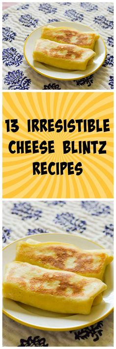 13 irresistible cheese blintz recipes you will love.   These make wonderful desserts.