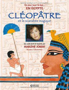 LECTURE & MUSIQUE - Conte Cléopâtre et le scarabée magique de Marlène Jobert - Magnifiquement illustré et servi par les compositions musicales de Jean-François Leroux. Il y a plus de 2 000 ans, la princesse Cléopâtre se prépare à être couronnée reine d'Égypte aux côtés de son frère Ptolémée XIII. Anoup, l'un de ses jeunes serviteurs, va se retrouver entraîné malgré lui dans de fantastiques aventures pour déjouer les complots contre Cléopâtre +5 ans