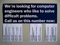 We're looking for computer engineers who like to solve difficult problems,