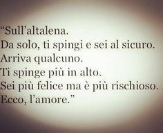 #eccol'amore #loveisintheair #loveislove #darefiduciaachisiama #ascoltailtuocuore #nonmettereinripos - psicologafidenza Italian Phrases, Italian Quotes, Best Quotes, Love Quotes, Cute Phrases, Friendship Love, Love Is In The Air, Thinking Quotes, Punjabi Quotes