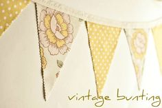 Vintage bunting cut with pinking shears. Fabric Bunting, Bunting Banner, Banners, Buntings, Vintage Bunting, Vintage Floral, Vintage Yellow, Diy Wedding Decorations, Centerpiece Decorations