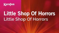 prologue little shop of horrors - YouTube Maya Character Modeling, Ellen Greene, Little Shop Of Horrors, Suddenly, Singing, Songs, Youtube, Song Books, Youtubers