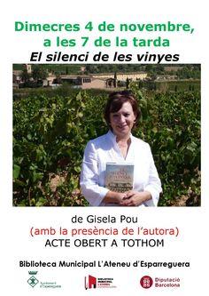 """Demà a les 7 de la tarda al club de lectura d'adults ens visita Gisela Pou, autora del llibre """"el silenci de les vinyes"""", obert a tothom #Esparreguera #bibliotequesdo"""