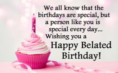 88 Best Belated Birthday Wishes Images Happy Birthday Images