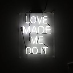 """Limited edition """"LOVE MADE ME DO IT"""" neon box by LOVE + MADE. Made in Los Angeles. Dimensions 15"""" x 20"""" x 4"""""""