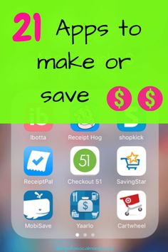 Here are 21 of the best apps to make or save you money. I made an extra $1200 last year!