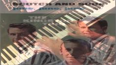 Scotch and Soda – The Kingston Trio – Piano