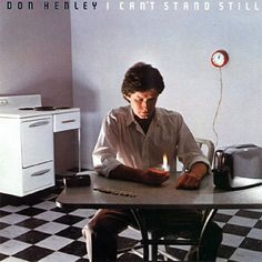 Don Henley I Can't Stand Still – Knick Knack Records